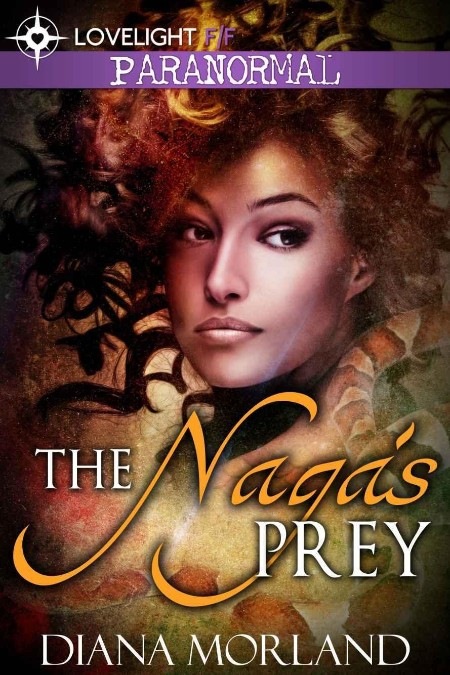 The Nagas Prey Diana Morland