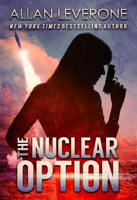 The Nuclear Option Allan Leverone