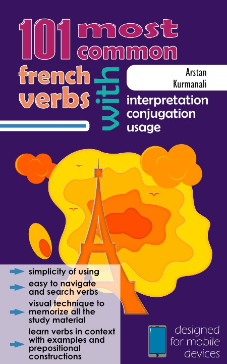 101 Most Common French Verbs With Interpretation Conjugation Usage