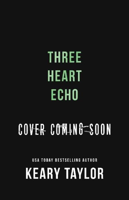 Three Heart Echo by Keary Taylor
