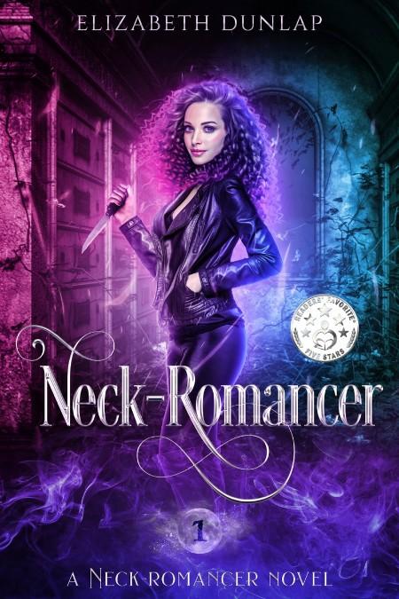 Neck-Romancer by Elizabeth Dunlap