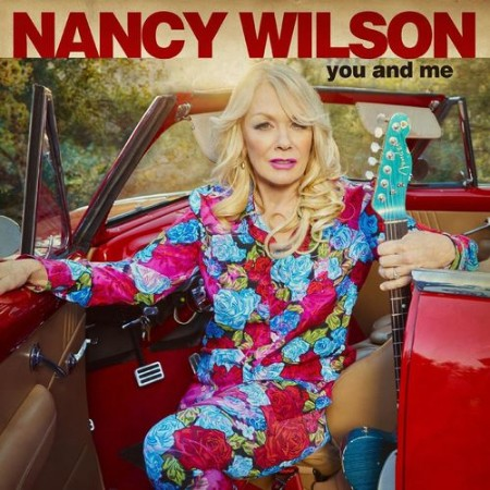 Nancy Wilson - You and Me (2021)