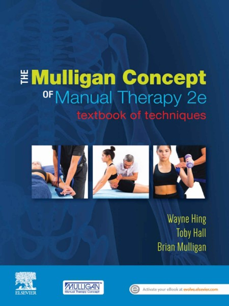 The Mulligan Concept Of Manual Therapy Textbook Of Techniques