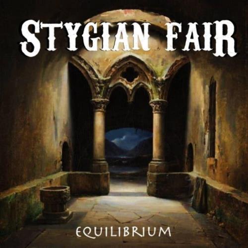 Stygian Fair - Equilibrium (2021)