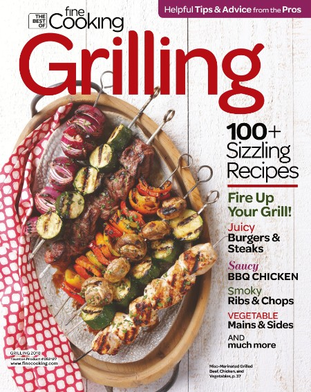 The Best Of Fine Cooking Grilling