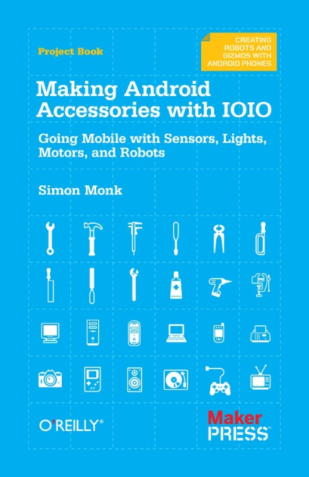Monk Making Android Accessories With Ioio