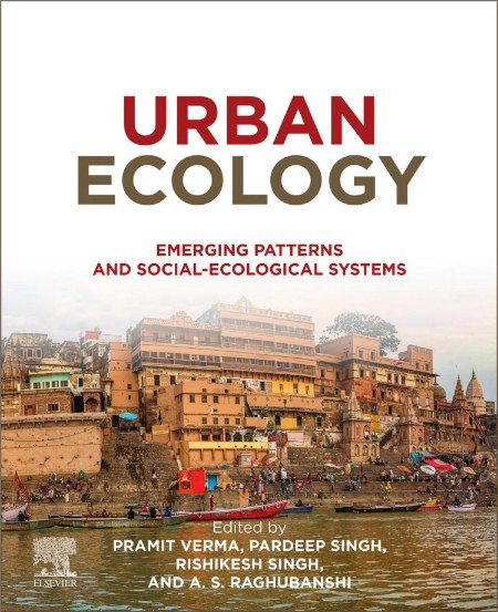 Urban Ecology Emerging Patterns And Social Ecological Systems