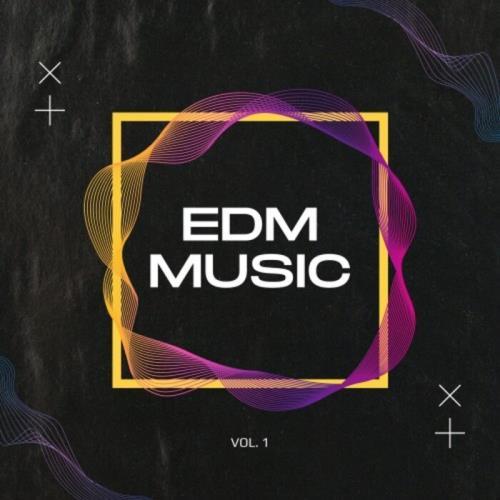EDM Music Vol. 1 (2021)
