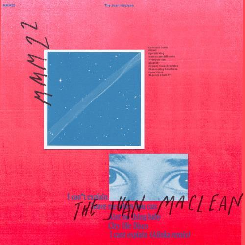 The Juan Maclean - I Can't Explain EP (2021)