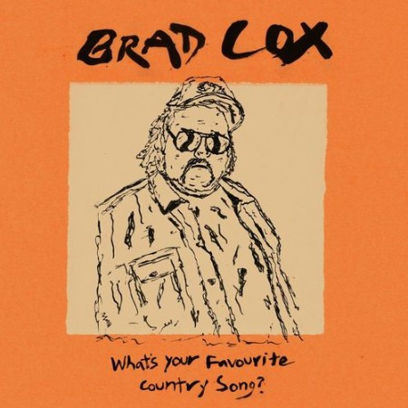 Brad Cox - What's Your Favourite Country Song  (2021)