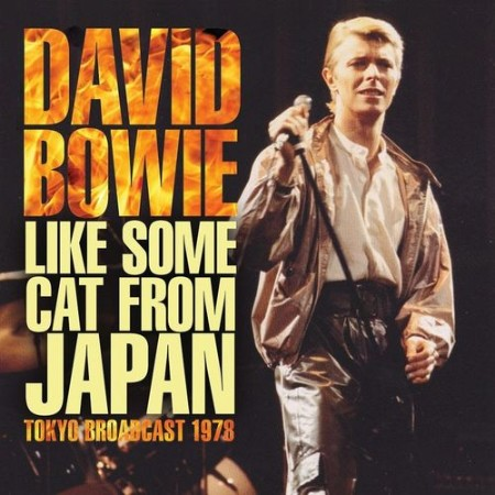 David Bowie - Like Some Cat From Japan (2021)