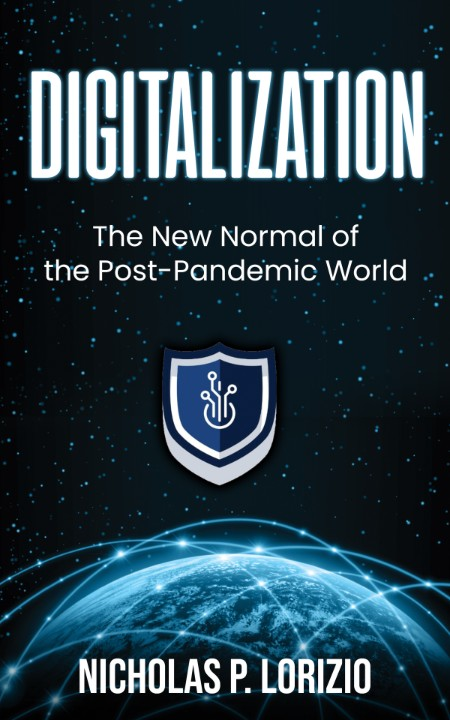 Digitalization - The New Normal Of the Post-Pandemic World (Beginner's Guide to Di...