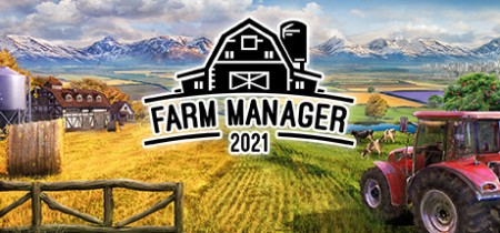 Farm Manager 2021 [FitGirl Repack]