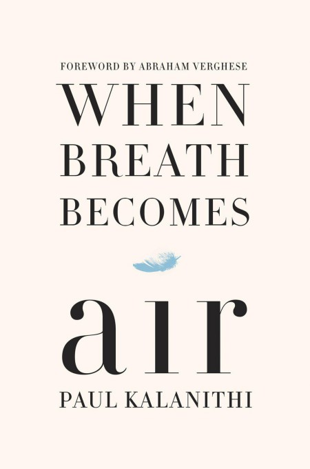When Breath Becomes Air by Abraham Verghese MOBI
