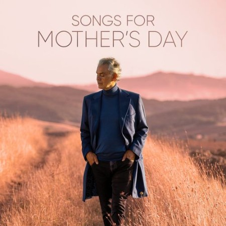 Andrea Bocelli - Songs for Mother's Day (2021)