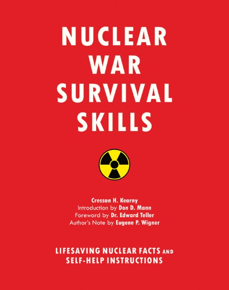 Nuclear War Survival Skills Lifesaving Nuclear Facts And Self Help Instructions