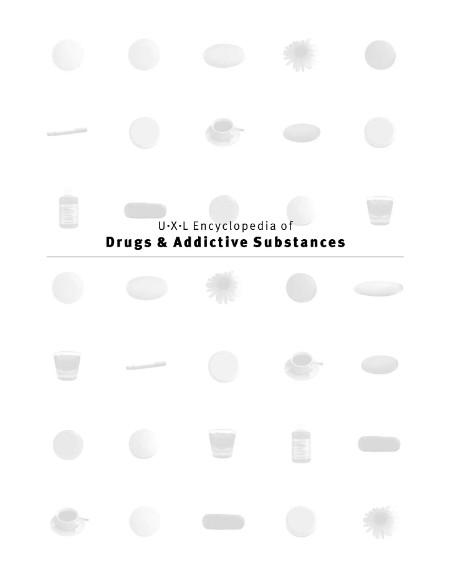 Uxl Encyclopedia Of Drugs And Addictive Substances