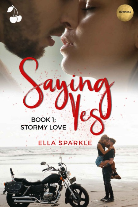 Saying Yes by Ella Sparkle