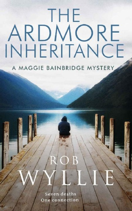 The Ardmore Inheritance by Rob Wyllie [ENG]