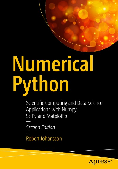 Numerical Python Scientific Computing And Data Science Applications With Numpy Sci...