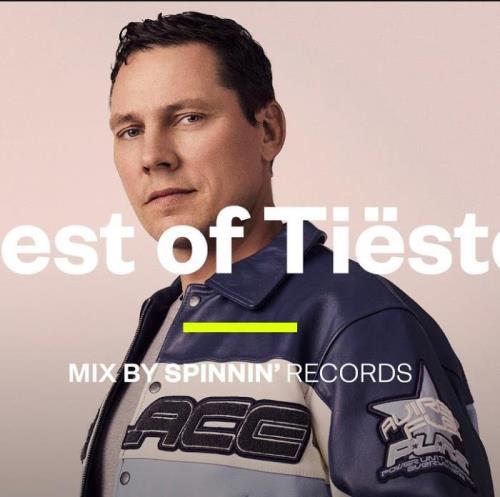 SPINNIN' - Best of Tiesto (2021-05-09)