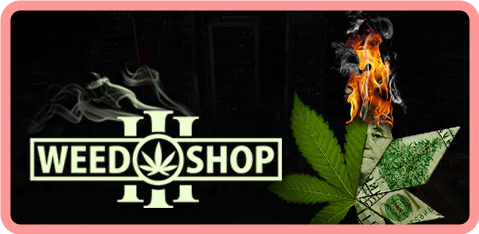 Weed Shop 3 Build 6665229