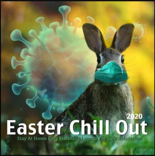 Alpha Chill - Easter Chillout Music - Stay At Home Easy Listening Safe Relax (2021)