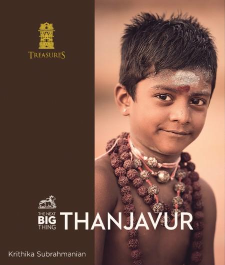 Krithika Subrahmanian The Next Big Thing Thanjavur Treasures Notion Press 2020 [ENG]