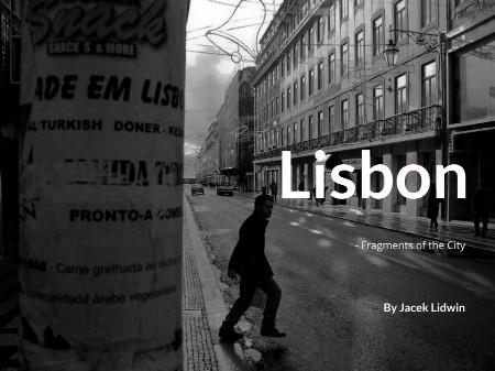 Jacek Lidwin Lisbon Fragments of the City 2020 [ENG]