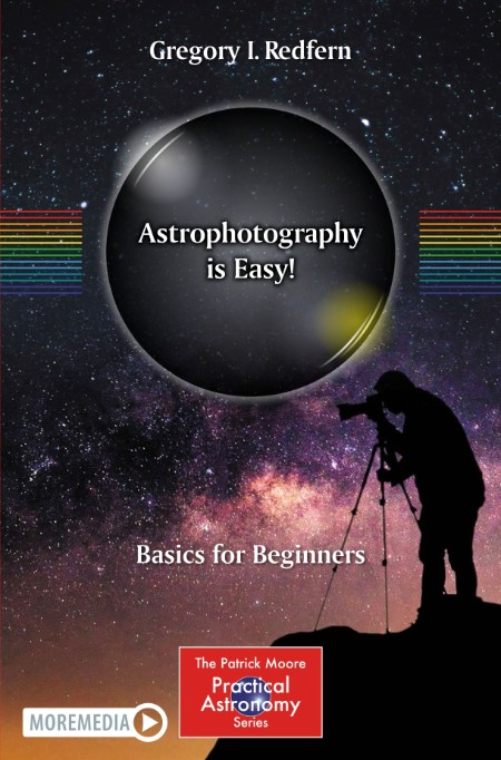 Astrophotography is Easy Basics for Beginners Springer 2020