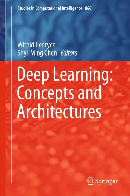 Studies In Computational Intelligence vol 866 Witold Pedrycz Shyi Ming Chen Deep L...