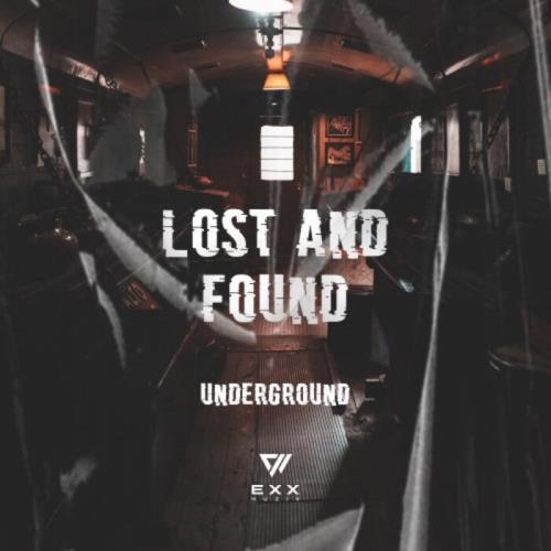 Lost & Found Underground (2021)