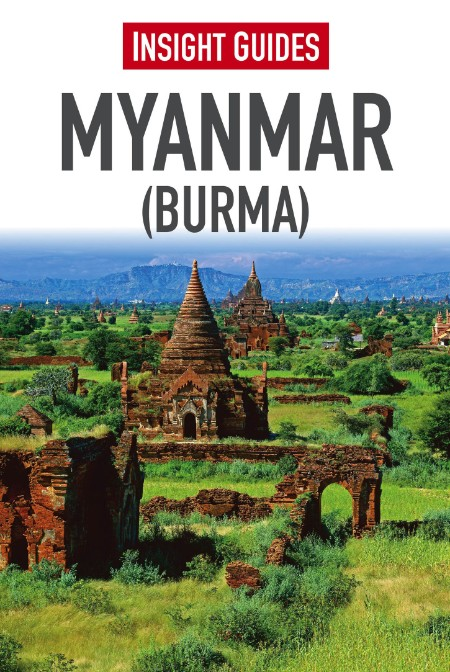 Insight Guides Myanmar Burma Insight Guides