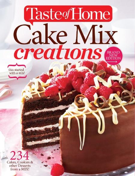 Taste of Home Cake Mix Creation Editors of Taste of Home