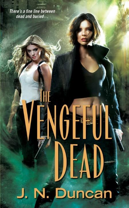The Vengeful Dead J N Duncan
