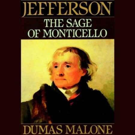 Dumas Malone - Thomas Jefferson and His Time, Volumes 1-6