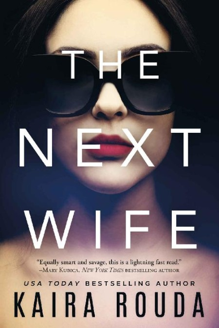 The Next Wife by Kaira Rouda  [ENG]