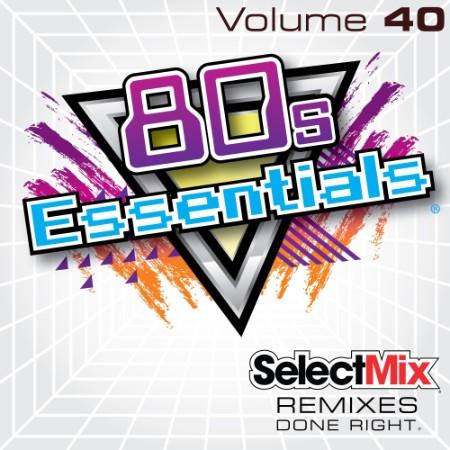 Select Mix - 80s Essentials Vol 40 (2021) [ENG]