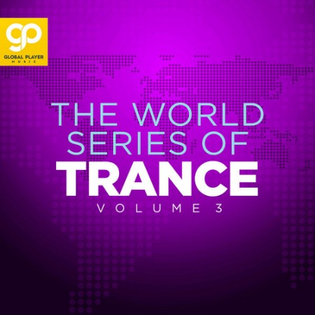 The World Series Of Trance Vol  3 (2021) [ENG]