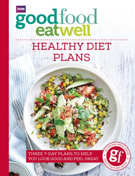 Good Food Eat Well- Healthy Diet Plans by Good Food