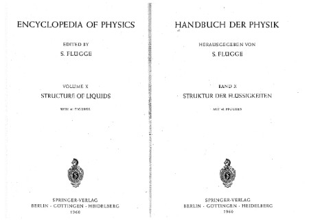 Encyclopedia of Physics Volume X Structure of Liquids with 41 Figures Volume 10 [ENG]