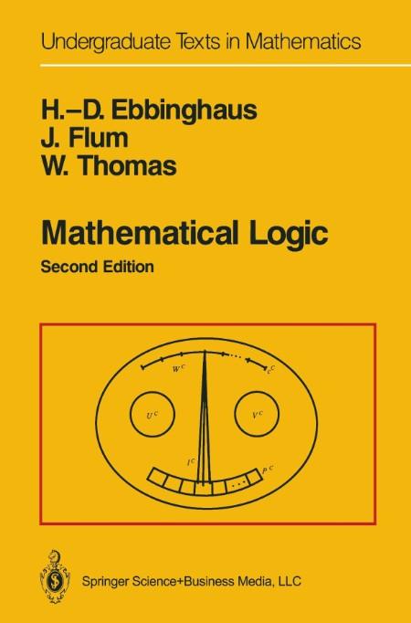 Ebbinghaus H D Flum J Thomas W 1994 Mathematical Logic