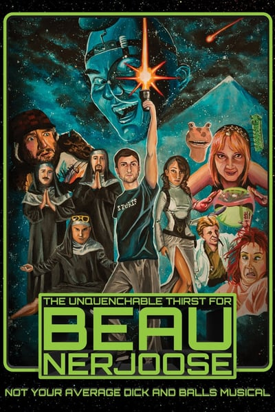 The Unquenchable Thirst for Beau Nerjoose 2016 1080p AMZN WEBRip DDP2 0 x264-D3DPUL