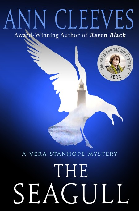 The Seagull  A Vera Stanhope Mystery by Ann Cleeves