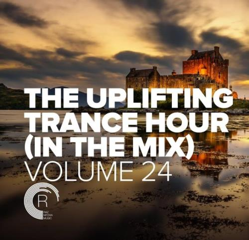 The Uplifting Trance Hour: In The Mix Vol 24 (2021)