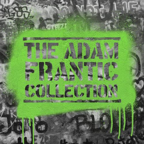Adam Frantic - The Adam Frantic Collection (2021)