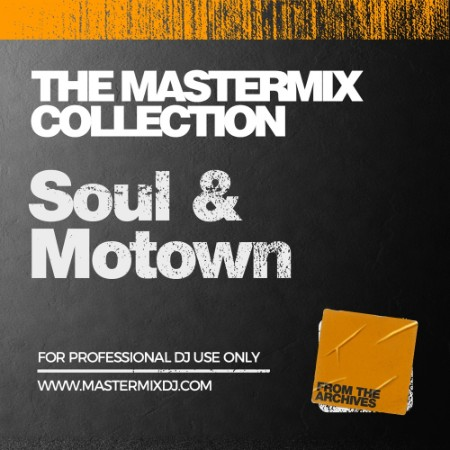 The Mastermix Collection Soul & Motown (2021)