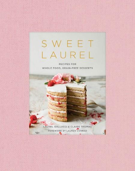 Sweet Laurel Cookbook