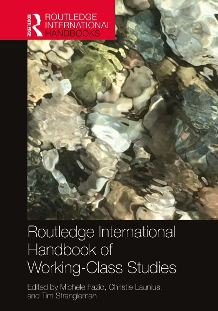 Routledge International Handbook of Working-Class Studies