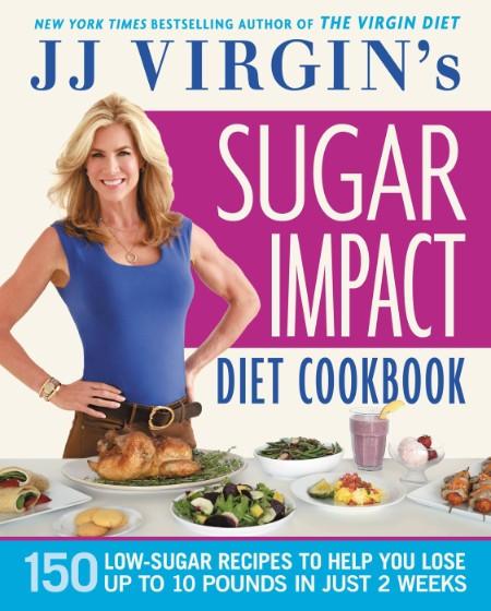 JJ Virgin's Sugar Impact Diet C - J J  Virgin